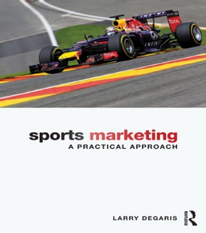Sports Marketing A Practical Approach
