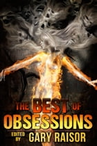 The Best of Obsessions by Gary Raisor