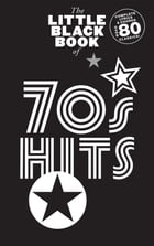 The Little Black Book of 70s Hits by Wise Publications