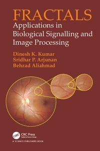 Fractals: Applications in Biological Signalling and Image Processing