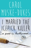 I Married the Icepick Killer f15b06d6-fa2b-4dd1-8c6a-3283b4a3e959