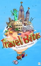 Travel Bites (Americanized Text) by The Hungry Traveller