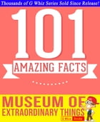 The Museum of Extraordinary Things: Fun Facts and Trivia Tidbits Quiz Game Books by G Whiz