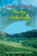 Classical Touch Poetry Anthology 8fbd9a1b-dc8b-4a89-9a67-abbacc6cc641