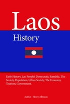 Laos History by Henry Albinson