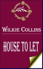 House to Let by Wilkie Collins