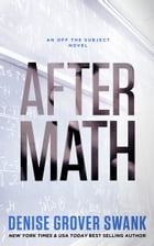 After Math: (Off the Subject #1) by Denise Grover Swank