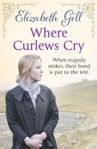 Where Curlews Cry by Elizabeth Gill