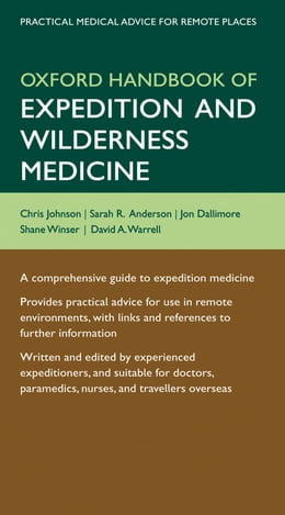 Book Oxford Handbook of Expedition and Wilderness Medicine by Chris Johnson