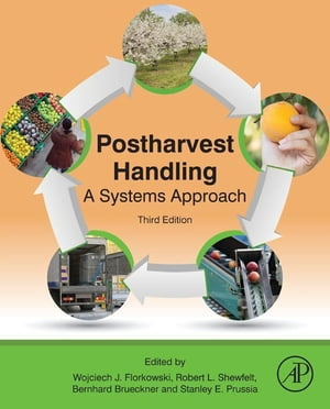 Postharvest Handling A Systems Approach