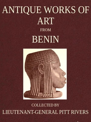 Antique Works of Art from Benin,  West Africa