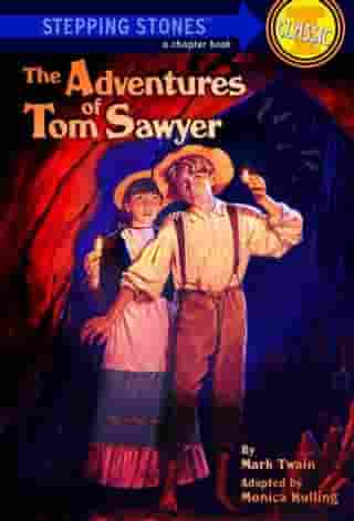 The Adventures of Tom Sawyer by Monica Kulling