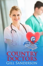 Country Doctors by Gill Sanderson
