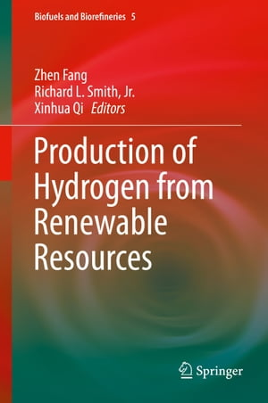 Production of Hydrogen from Renewable Resources