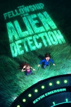 The Fellowship for Alien Detection Cover Image