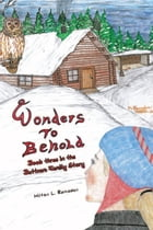 Wonders to Behold: Book three in the Buttram Family Story by Milton L. Ramsden