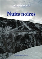 Nuits noires by John Steinbeck