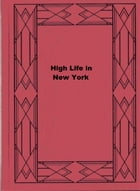 High Life in New York by Ann S. Stephens