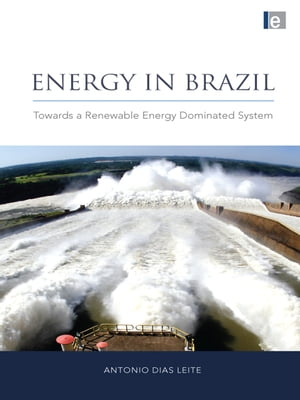Energy in Brazil Towards a Renewable Energy Dominated System