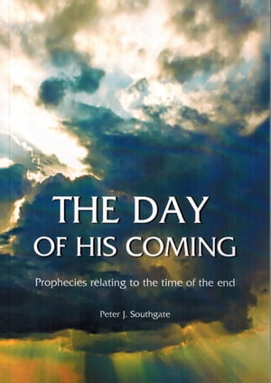 The Day of His Coming