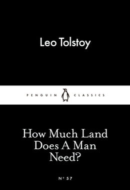 Book How Much Land Does A Man Need? by Leo Tolstoy
