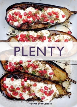 Book Plenty: Vibrant Recipes from London's Ottolenghi by Yotam Ottolenghi; Jonathan Lovekin