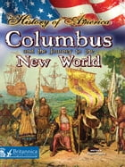 Columbus and the Journey to the New World by Nadia Higgins