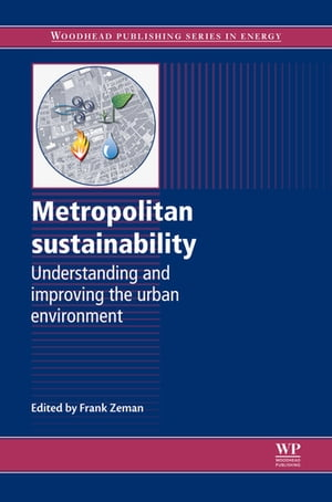 Metropolitan Sustainability Understanding and Improving the Urban Environment