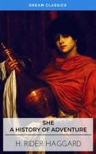 She (Dream Classics) by Henry Rider Haggard