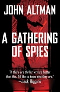 A Gathering of Spies 9f360956-4377-42be-86fd-78a15652af05