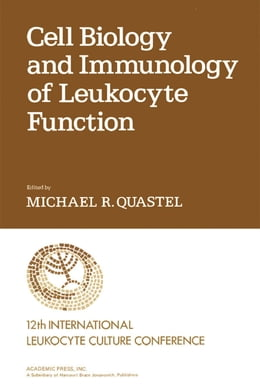Book Cell Biology and Immunology of Leukocyte Function by Efraim Racker