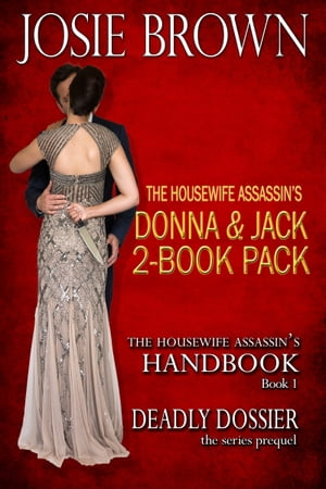 The Housewife Assassin's Donna & Jack 2-Book Pack