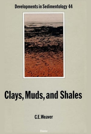 Clays,  Muds,  and Shales