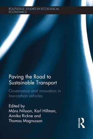 Paving the Road to Sustainable Transport Governance and innovation in low-carbon vehicles