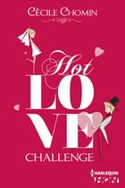 Hot Love Challenge by Cécile Chomin