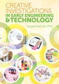 Creative Investigations in Early Engineering and Technology (Education & Teaching) photo