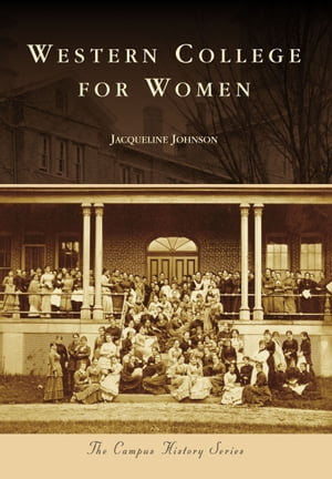 Western College for Women by Jacqueline Johnson