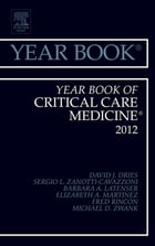 Year Book of Critical Care Medicine 2012 - E-Book by David J. Dries, MD