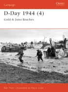 D-Day 1944 (4): Gold & Juno Beaches