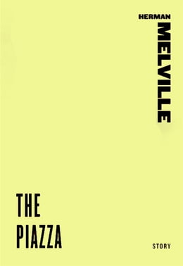 Book The Piazza by Herman Melville