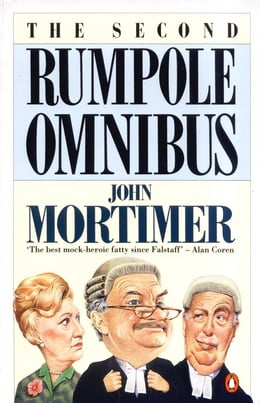Book The Second Rumpole Omnibus by John Mortimer