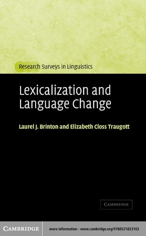 Lexicalization and Language Change