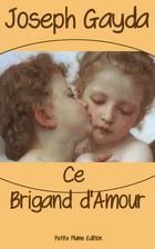 Ce Brigand d'Amour by Joseph Gayda