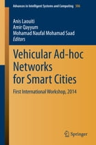 Vehicular Ad-hoc Networks for Smart Cities
