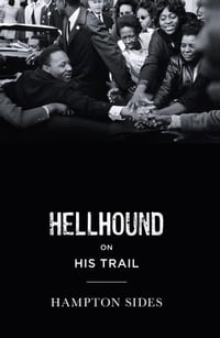 Hellhound on his Trail: The Stalking of Martin Luther King, Jr. and the International Hunt for His…