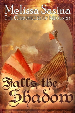 Falls the Shadow (The Chronicles of Midgard, #1)