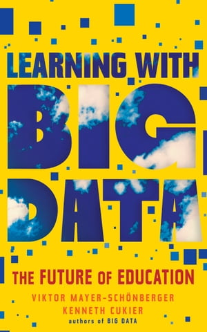 Learning with Big Data The Future of Education