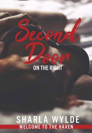 Second Door on the Right by Sharla Wylde