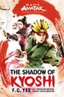 Avatar, The Last Airbender: The Shadow of Kyoshi (The Kyoshi Novels Book 2) Cover Image