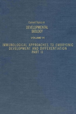 Book Current Topics in Developmental Biology by Moscano, A. A.